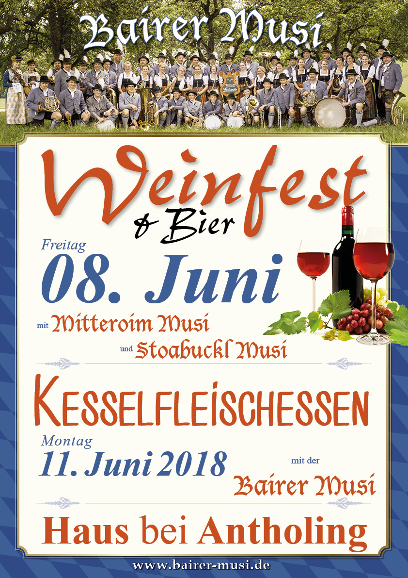 Weinfest in Haus bei Antholing, Bairer Musi